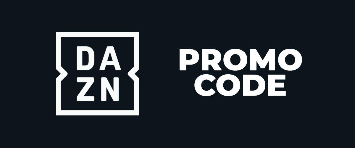 Código promocional DAZN: cómo conseguirlo y canjearlo