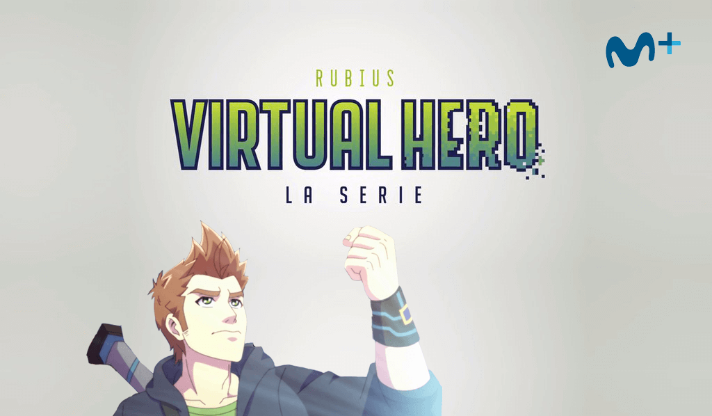 Serie Virtual Hero de Rubius